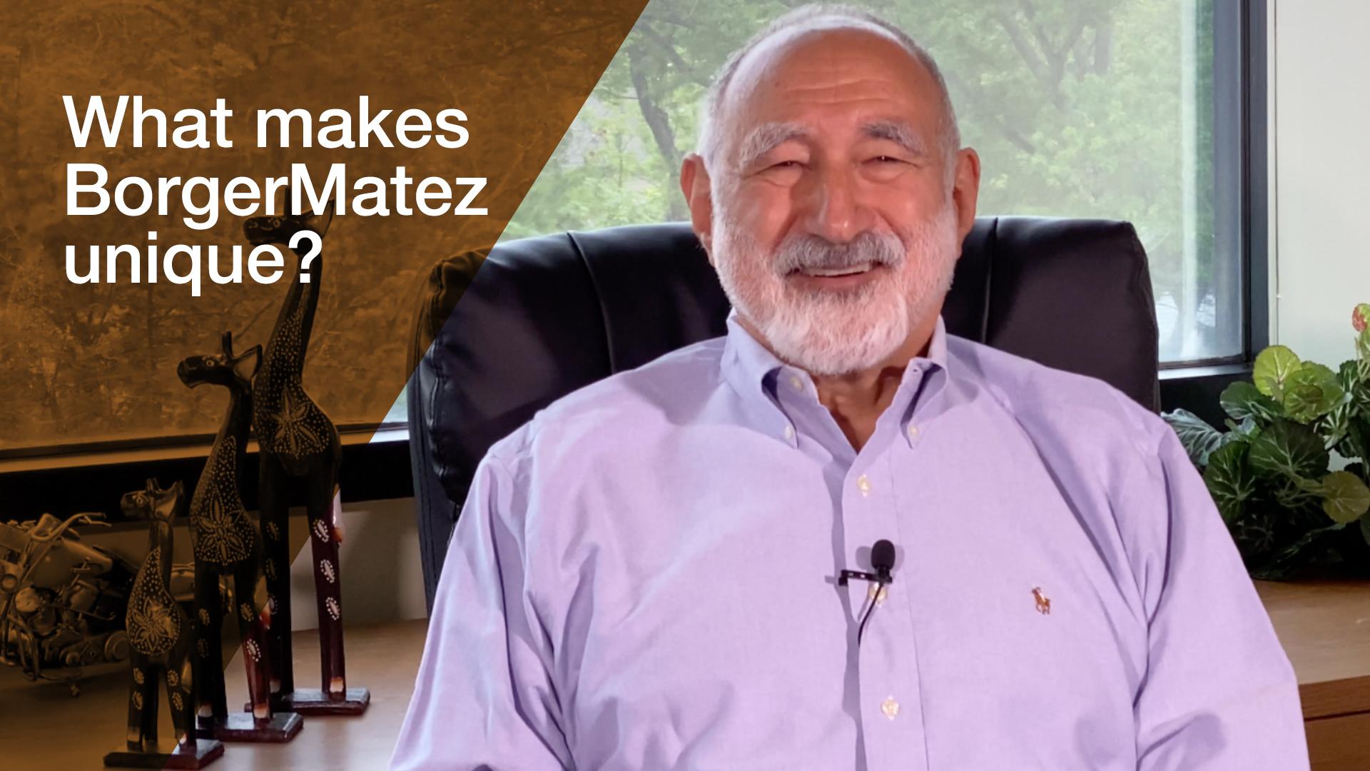 Watch Gary Borger, Esq. discuss what makes BorgerMatez unique